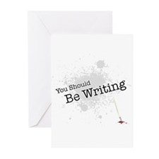 You should be writing Greeting Cards (Pk of 10)