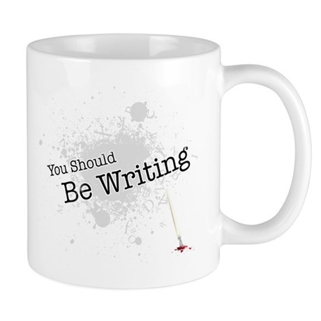 You should be writing Mug