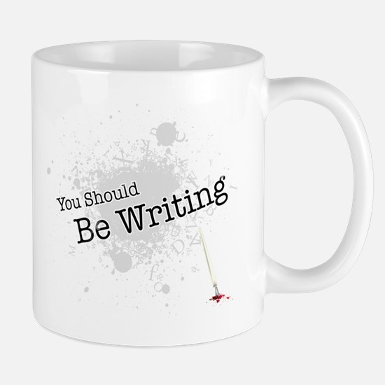 You should be writing Mug