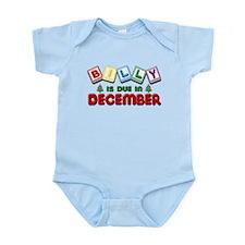 Billy is Due in December Infant Bodysuit
