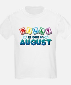 Billy is Due in August T-Shirt