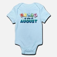 Billy is Due in August Infant Bodysuit