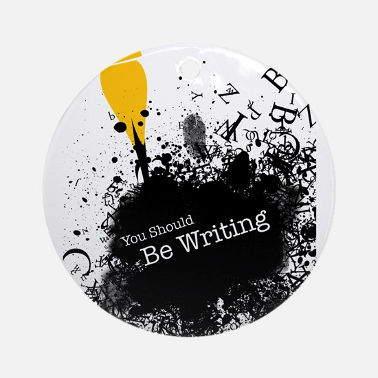 You should be writing (pen) Ornament (Round)