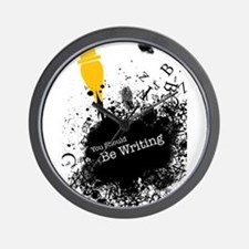 You should be writing (pen) Wall Clock