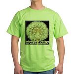 Intelligent Design Or Just A Dandelion? Green T-Sh