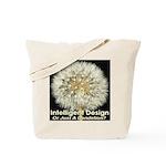 Intelligent Design Or Just A Dandelion? Tote Bag
