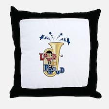 Tuba - Loud Proud Throw Pillow