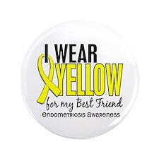 """I Wear Yellow 10 Endometriosis 3.5"""" Button"""