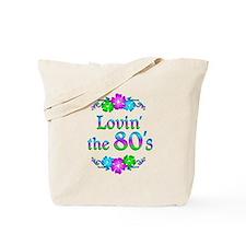 Lovin the 80s Tote Bag