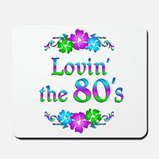 Lovin the 80s Mousepad