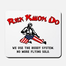 Rex Kwon Do Mousepad
