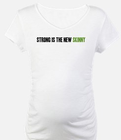 Strong is the New Skinny - Headline Shirt