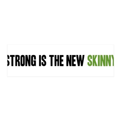 Strong is the New Skinny - Headline 42x14 Wall Pee