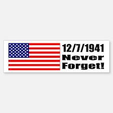 Bumper Sticker - 12/7/1941: Never Forget