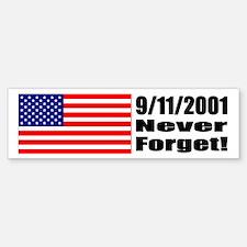 Bumper Sticker - 9/11/2001: Never Forget
