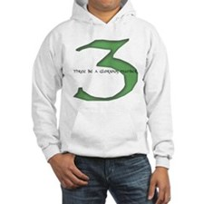 Three be a glorious number Hoodie