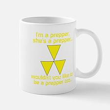 BE A PREPPER Mug