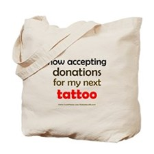 """My Next Tattoo"" Tote Bag"