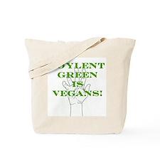 Soylent Green Is Vegans! Tote Bag