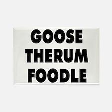 Goosetherumfoodle Rectangle Magnet