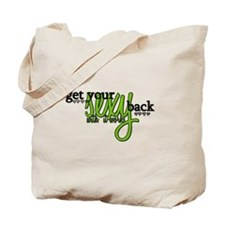 Get Your Sexy Back Tote Bag
