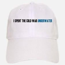 I Spent the Cold War Underwat Baseball Baseball Cap