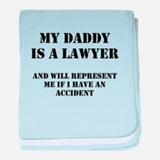 Daddy Is A Lawyer 1 baby blanket