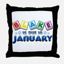 Blake is Due in January Throw Pillow