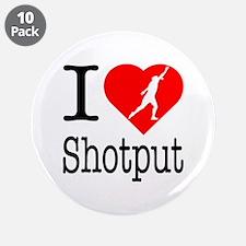 "I Love Shotput 3.5"" Button (10 pack)"