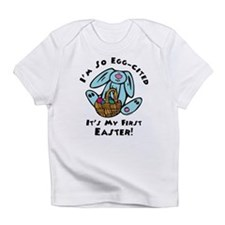 Eggcited 1st Easter Infant T-Shirt