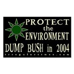 Protect the Environment: Dump Bush