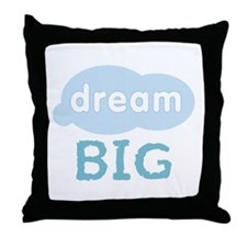 Unique Dream big Throw Pillow