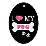 I Love My Pug Ornament (Oval)