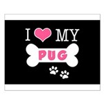 I Love My Pug Small Poster