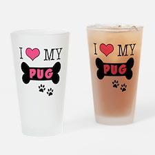 I Love My Pug Drinking Glass