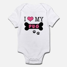 I Love My Pug Infant Bodysuit