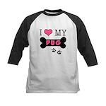 I Love My Pug Kids Baseball Jersey