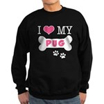 I Love My Pug Sweatshirt (dark)