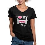 I Love My Pug Women's V-Neck Dark T-Shirt