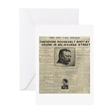 Theodore Roosevelt Shot! Greeting Card