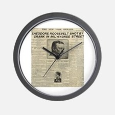 Theodore Roosevelt Shot! Wall Clock