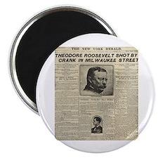 Theodore Roosevelt Shot! Magnet