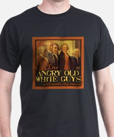Old Angry White Guys T-Shirt