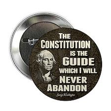 "Washington Quote - Constitution 2.25"" Button (10 p"