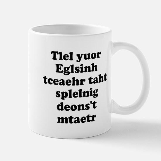English Teachers Spelling Mug
