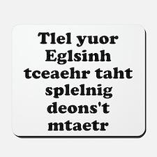 English Teachers Spelling Mousepad