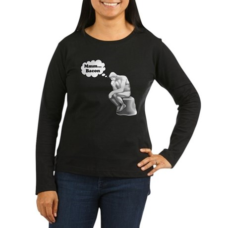 Mmm Bacon Thinker Women's Long Sleeve Dark T-Shirt