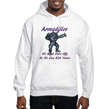 Work ours off Hooded Sweatshirt