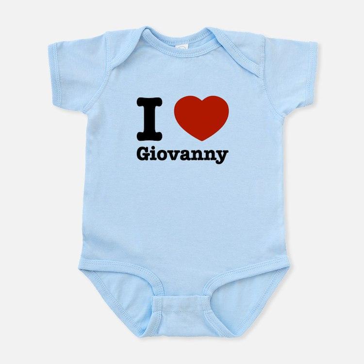 I love Giovanny Infant Bodysuit