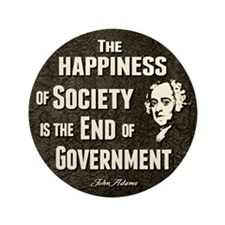 """Adams Quote - End of Government 3.5"""" Button (100 p"""